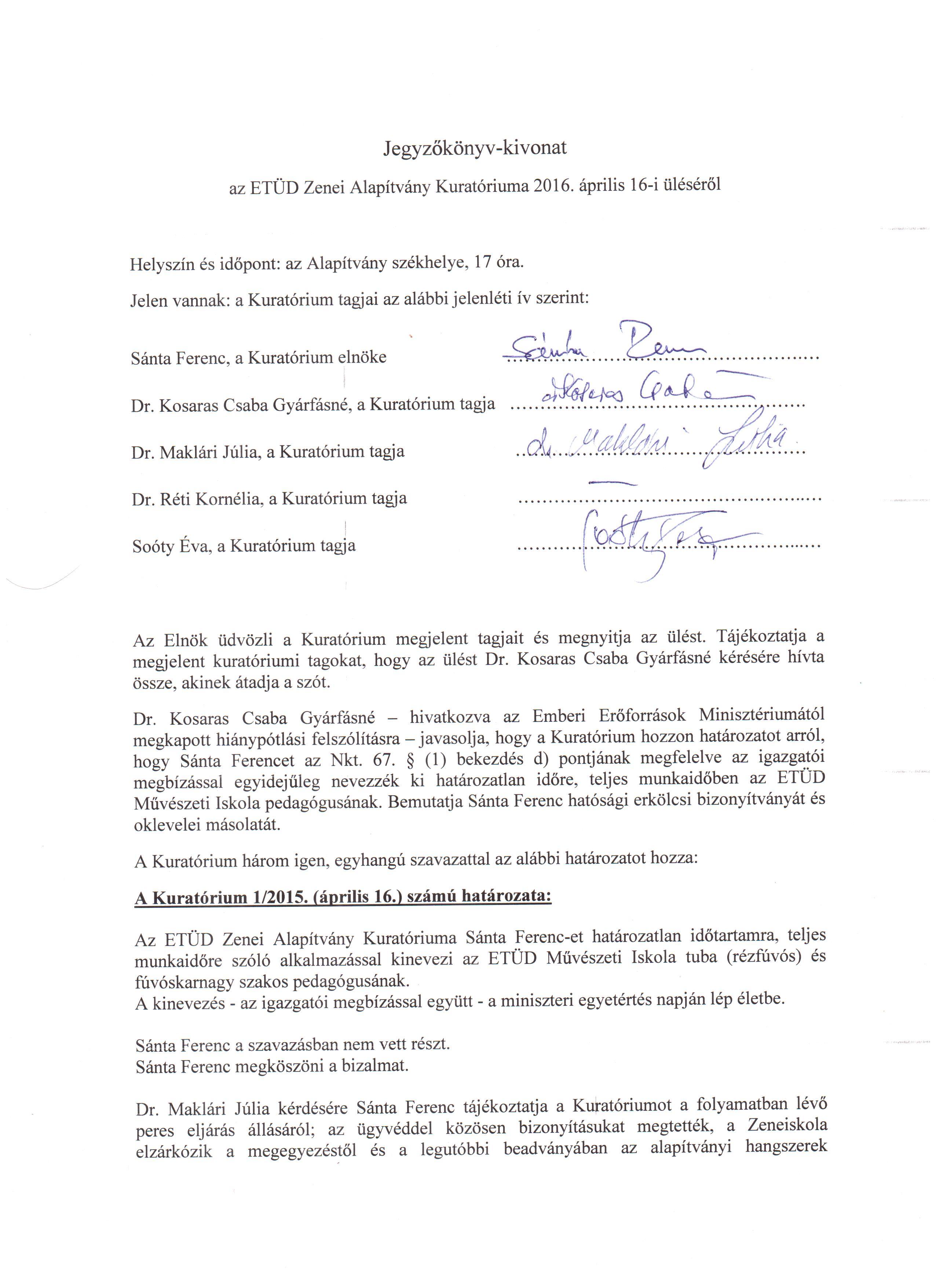 Jegyzőkönyv-kivonat a Kuratórium 2016. április 16-i üléséről